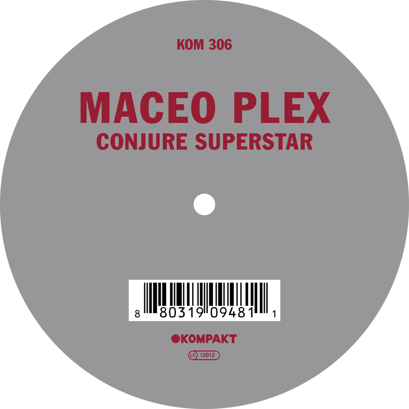 Maceo Plex - Conjure superstar